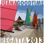 2013 Juana Good Time Regatta
